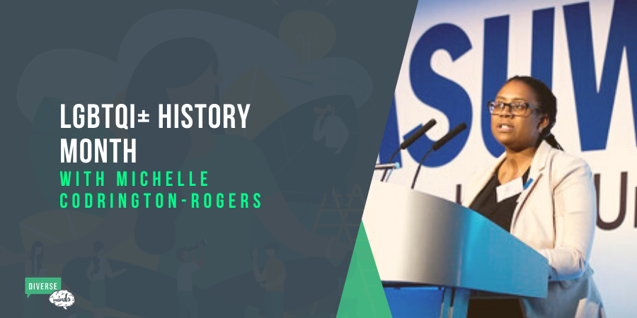 LGBTQI+ History Month Michelle Codrington-Rogers