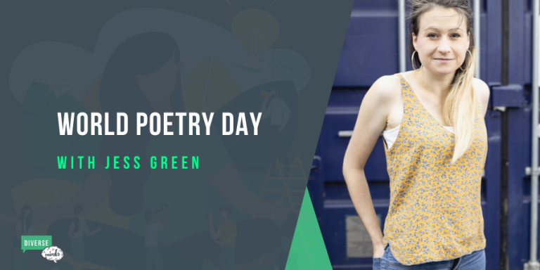 World Poetry Day with Jess Green