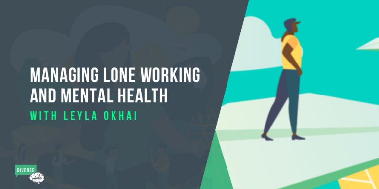 Lone working and mental health during COVID-19