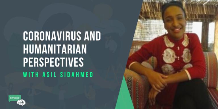 Coronavirus and Humanitarian Perspectives Asil Sidahmed