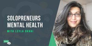 Solopreneur Mental Health