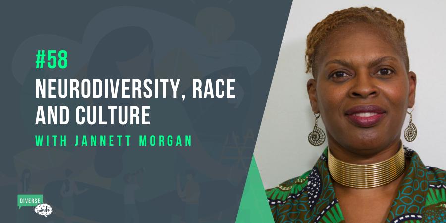 A photo of Jannett Morgan, neurodiversity, race and culture podcast