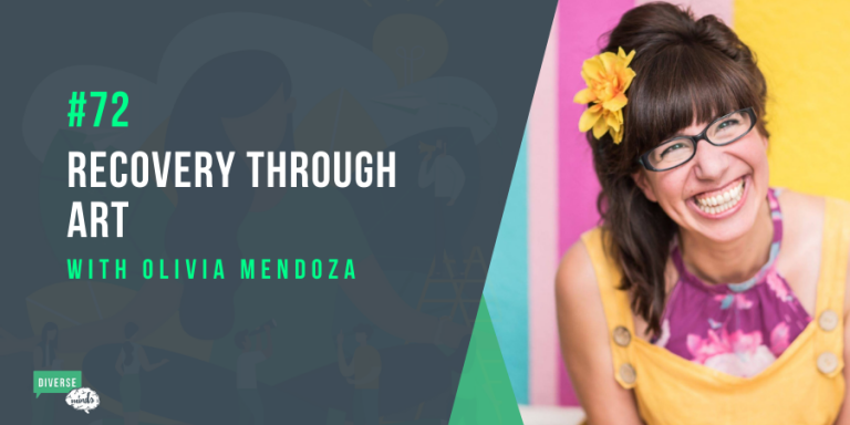 Recovery through Art with Olivia Mendoza